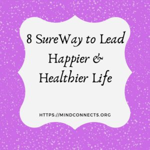 Lead Happier & Healthier Life
